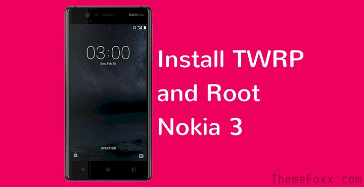 twrp-root-nokia-3