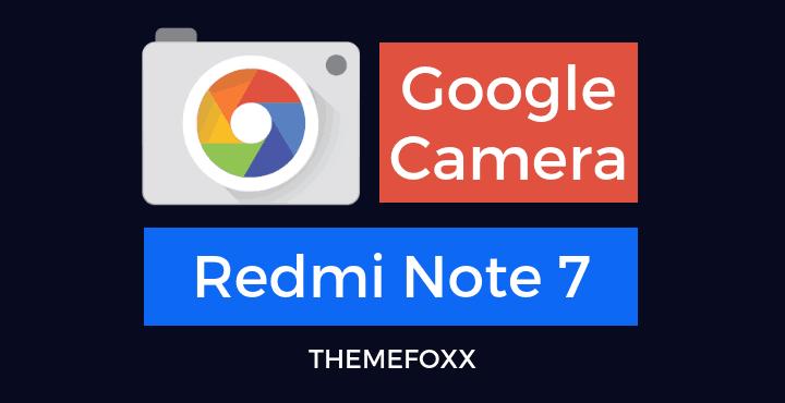 Redmi-Note-7-Google-Camera-APK